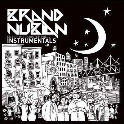 Enter the Dubstep, Vol. 2 (Instrumentals) - Brand Nubian