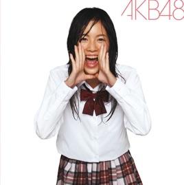 AKB48の「大声ダイヤモンド - Si...