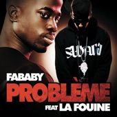 Problème (feat. La Fouine) - Single