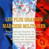 La Marseillaise Marches Militaires