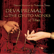 Tibetan Mantras for Turbulent Times - Deva Premal & The Gyuto Monks Of Tibet - Deva Premal & The Gyuto Monks Of Tibet