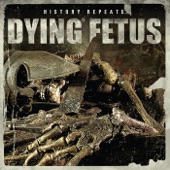 Dying Fetus - Born In a Casket