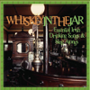 Various Artists - Essential Irish Drinking Songs & Sing Alongs - Whiskey In the Jar  artwork