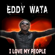 I Love My People (Euro Club Edit) - Eddy Wata