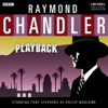 Raymond Chandler - Raymond Chandler: Playback (Dramatised)  artwork