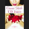 T.D. Jakes - Cover Girls artwork