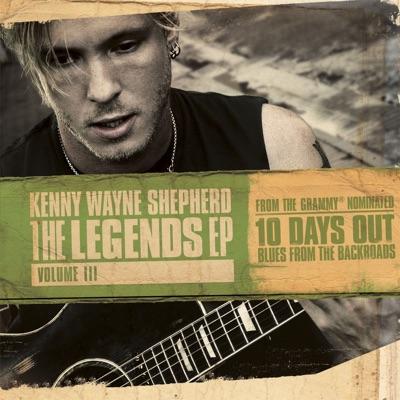 The Legends EP, Volume III (Live) - EP - Kenny Wayne Shepherd