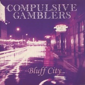 Compulsive Gamblers - My Love Is a Monster