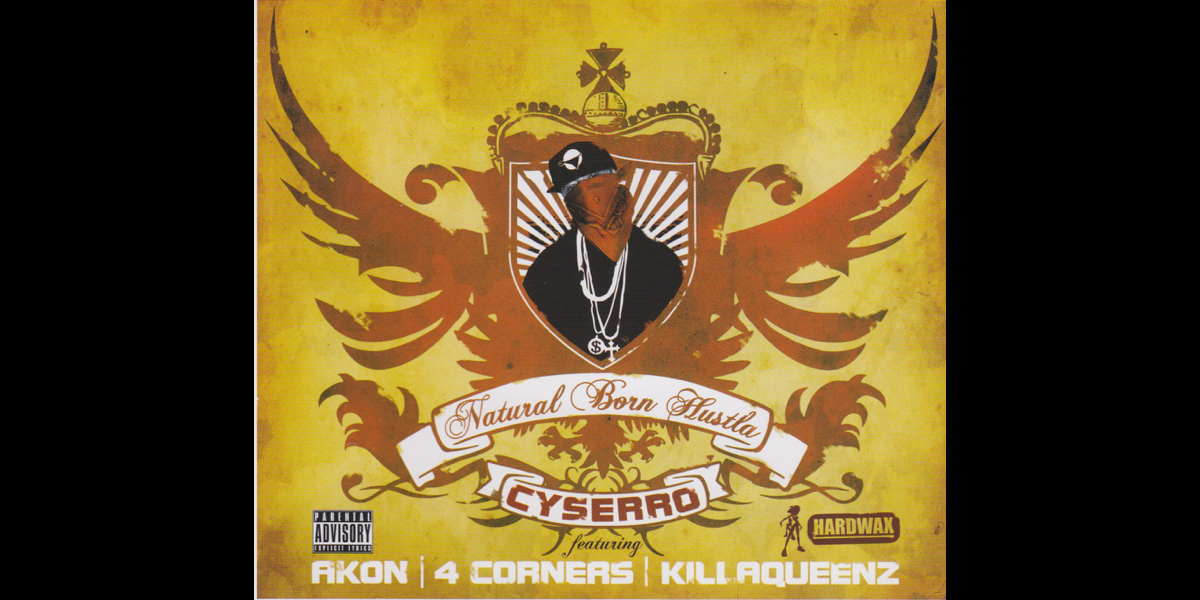 Cyssero natural born hustler