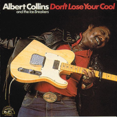 When a Guitar Plays the Blues - Albert Collins