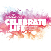 Sensation Celebrate Life: Amsterdam 2010 (Mixed by Sebastian Ingrosso & Mr. White)
