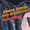 Relentless - Danny Gatton & Joey Defrancesco