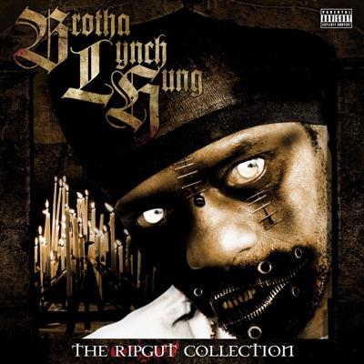 The Ripgut Collection - Brotha Lynch Hung
