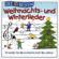 Simone Sommerland, Karsten Glück & Die Kita-Frösche - Die 30 besten Weihnachts- und Winterlieder