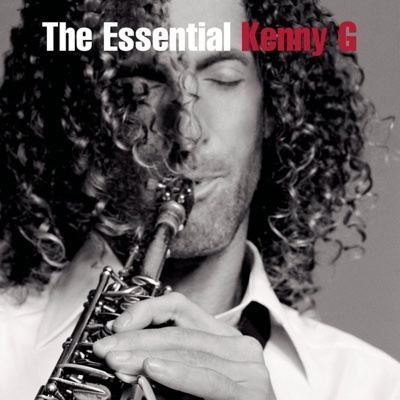 The Essential Kenny G - Kenny G album