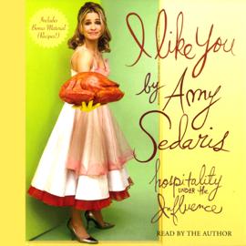 I Like You: Hospitality Under the Influence (Unabridged) audiobook