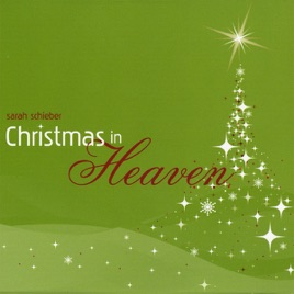 Merry Christmas In Heaven.Christmas In Heaven By Sarah Schieber