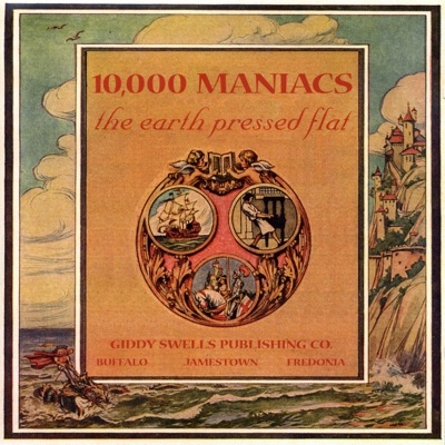 The Earth Pressed Flat - 10000 Maniacs