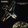Camel - I Can See Your House from Here artwork