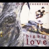 Katya Chorover - Movin' On