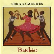 Brasileiro - Sergio Mendes - Sergio Mendes