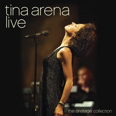Tina Arena: Live - The Onstage Collection - Tina Arena