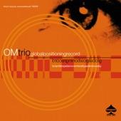 OM Trio - (Hedd)