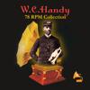 W.C. Handy - 78 RPM Collection artwork