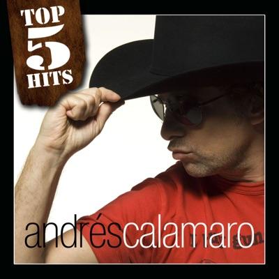 Top 5 Hits: Andrés Calamaro - EP - Andrés Calamaro