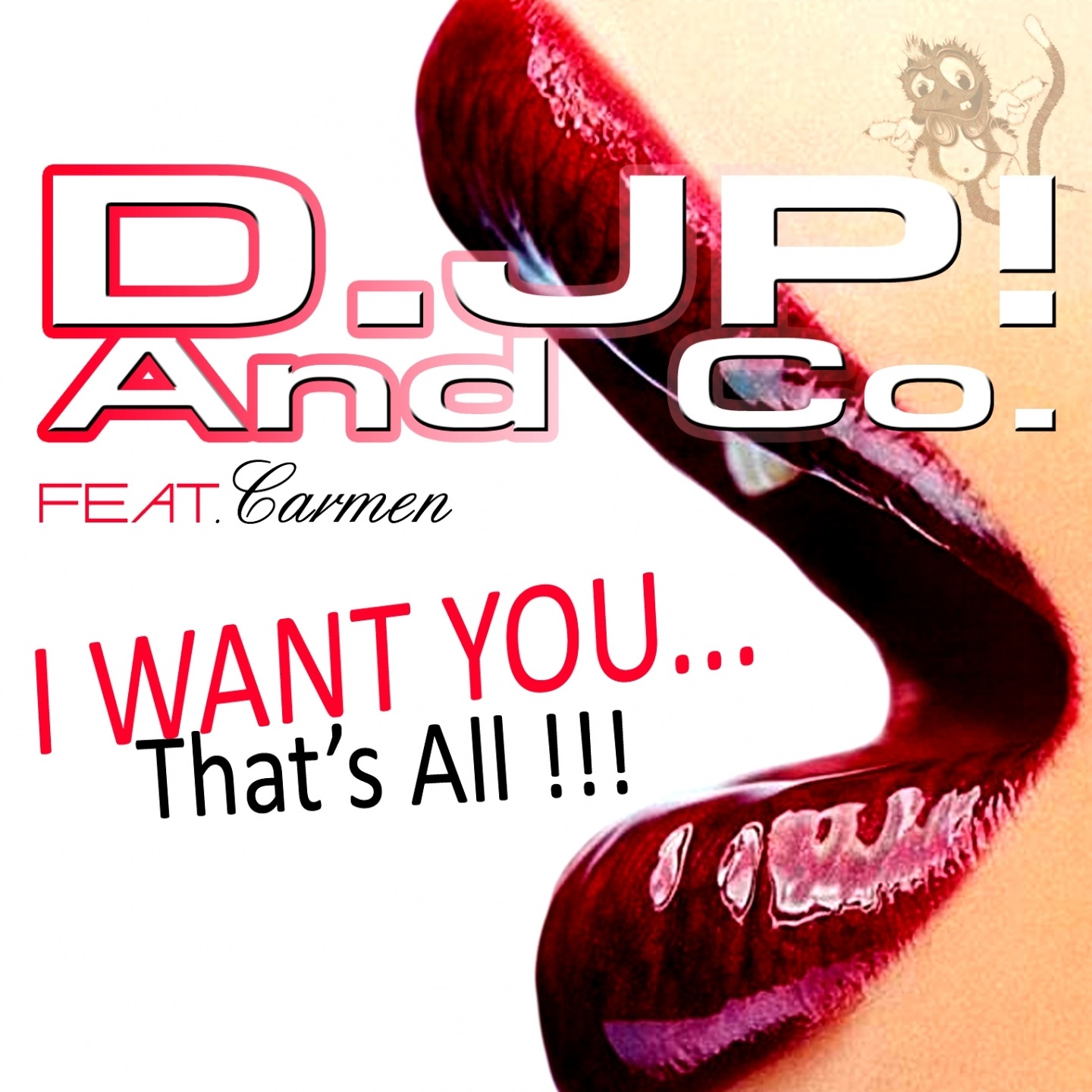 I Want You... That's All (Damage Dancefloor Broken Remix) [feat. Carmen]