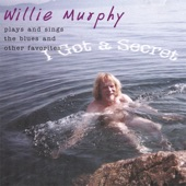 Willie Murphy - Come On In My Kitchen