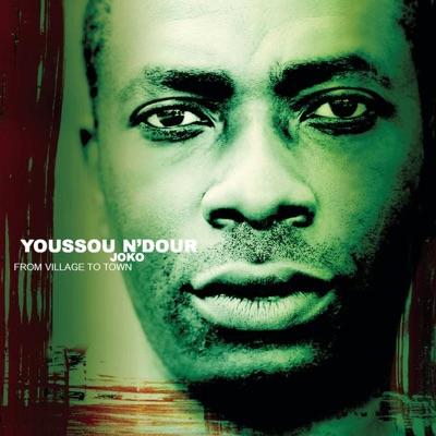 Joko - From Village to Town - Youssou N'dour