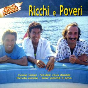 Ricchi & Poveri - Ricchi E Poveri - Grandi Successi