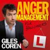 Giles Coren - Anger Management (for Beginners) artwork