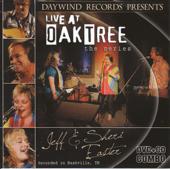 Live At Oak Tree Jeff & Sheri Easter