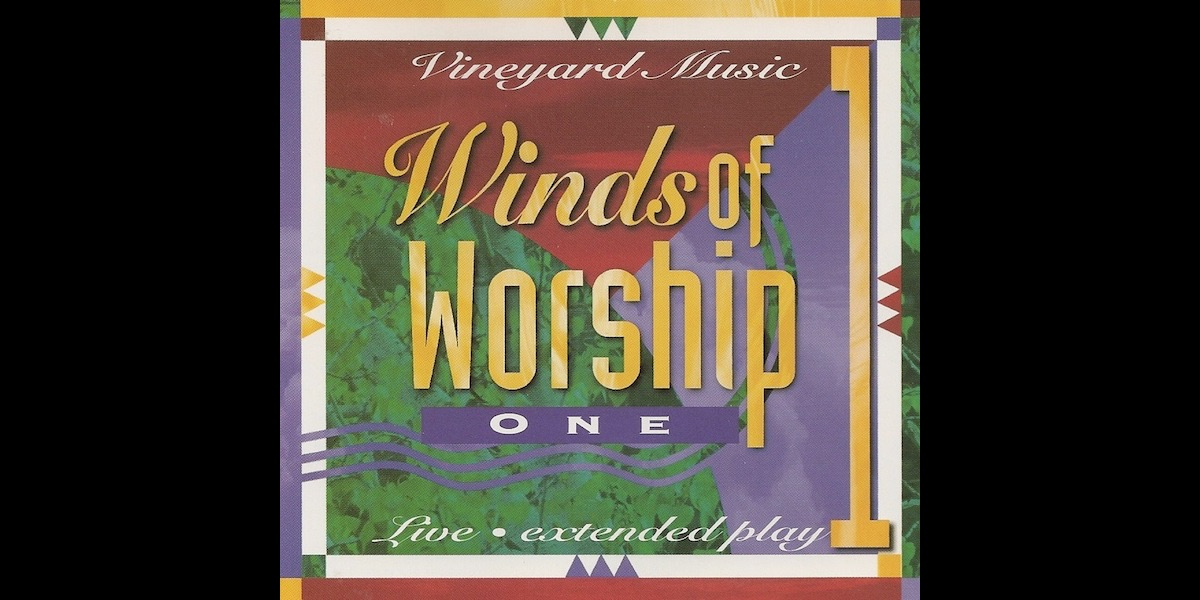 Winds of worship 1 by vineyard music stopboris Images