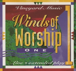 Winds of worship 1 by vineyard music winds of worship 1 stopboris Images