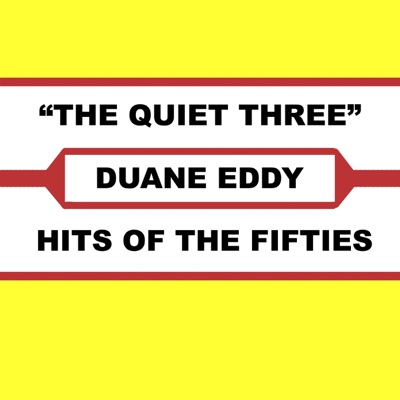 The Quiet Three - Duane Eddy