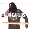 7 Days a Week - Don Carlos
