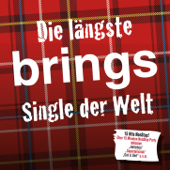 Die längste Brings Single der Welt - Single