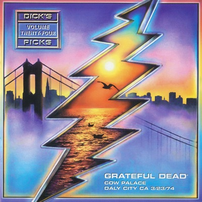Dick's Picks Vol. 24: 3/23/74 (Cow Palace, Daly City, CA) - Grateful Dead