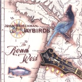 John Reischman and the Jaybirds - Blackberry Bramble