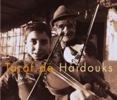 Taraf de Haidouks - Sabarelu