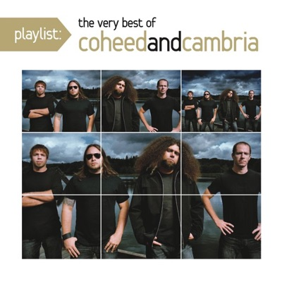 Playlist: The Very Best of Coheed and Cambria - Coheed & Cambria