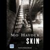 Mo Hayder - Skin (Unabridged) artwork