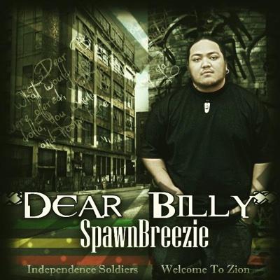 Dear Billy - Spawnbreezie album