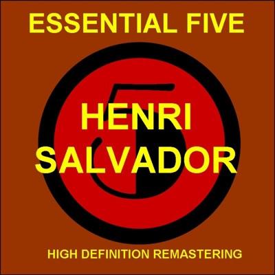 Essential 5: Henri Salvador - EP (Remastered) - Henri Salvador