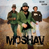 MOSHAV - When I'm Gone