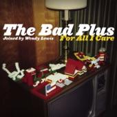 The Bad Plus - Lithium