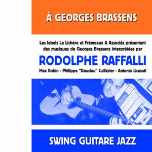 Rodolphe Raffalli & Max Robin - A Georges Brassens, vol. 1 (Swing guitare jazz)